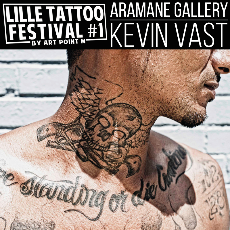 Kevin Vast Lille tatto festival Aramane Gallery